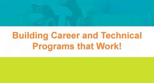 Building Career and Technical Programs that Work