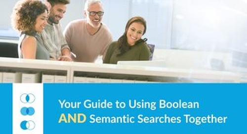 Your Guide to Using Boolean AND Semantic Searches Together