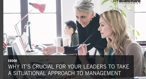 Why it's Crucial for Your Leaders to Take a Situational Approach to Management