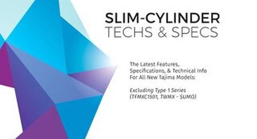 Tajima Slim Cylinder