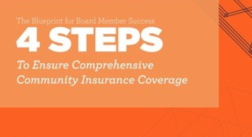 The Blueprint for Board Member Success: 4 Steps to Ensure Comprehensive Community Insurance Coverage