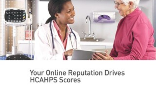 Your Online Reputation Drives Your HCAHPS Scores