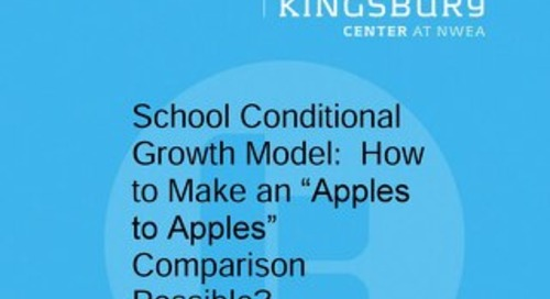 """School Conditional Growth Model: How to Make an """"Apples to Apples"""" Comparison Possible?"""