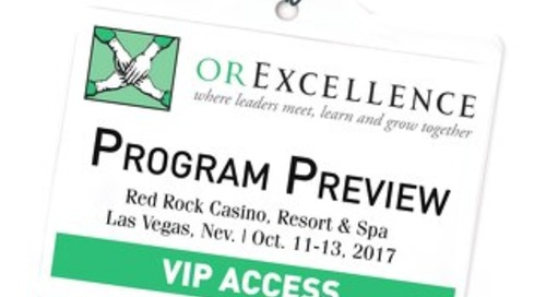 Special Outpatient Surgery Edition - OR Excellence Program Preview - June 2017