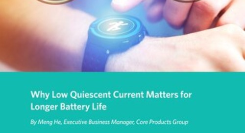 Why Low Quiescent Current Matters for Longer Battery Life