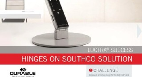 Durable & Southco: LUCTRA® Success Hinges On Southco Solution