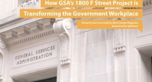 Case Study: GSA Workplace Transformation