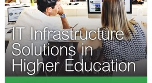 IT Infrastructure Solutions in Higher Education
