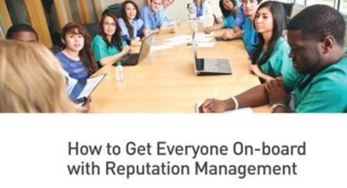 How to Get Everyone On-board with Reputation Management
