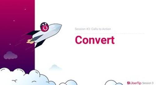 Session 3 - Convert - Slidedeck