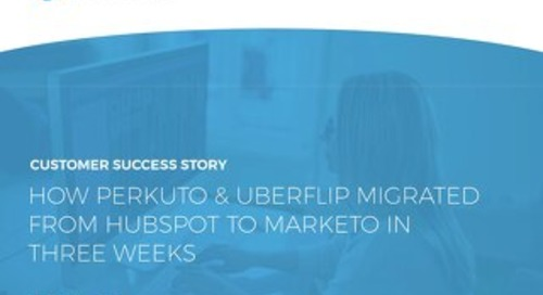 Hubspot to Marketo: Migration in Three Weeks
