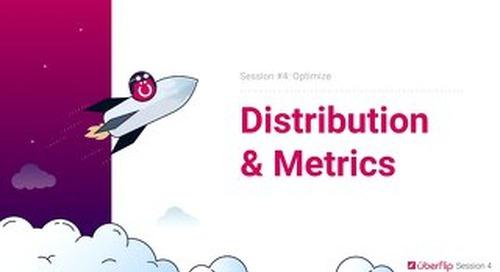 Session 4 - Distribute - Slidedeck
