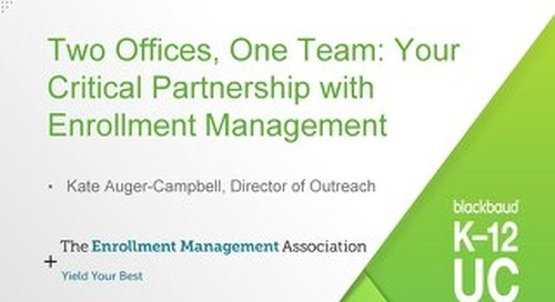 Two Offices, One Team- Your Critical Partnership with Enrollment Management