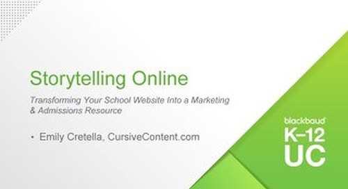 Storytelling Online- Transforming Your School Website Into a Marketing & Admissions Resource