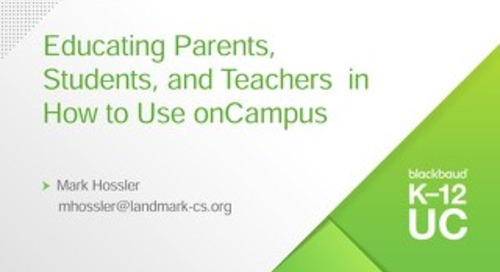Educating Parents, Students, and Teachers  in How to Use onCampus