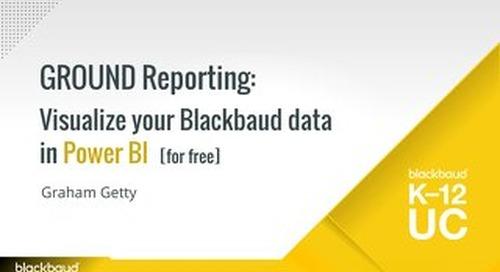 GROUND Reporting Visualize your Blackbaud data in Power BI
