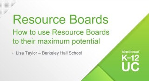 Resource Boards How to use Resource Boards to their Maximum Potential