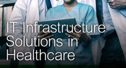 IT Infrastructure Solutions in Healthcare
