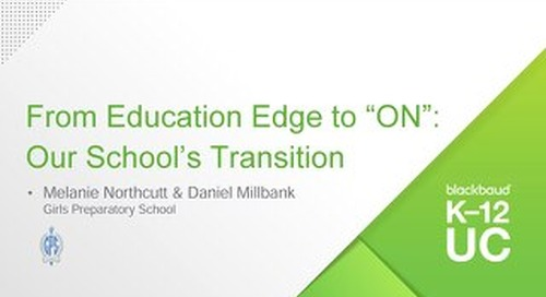 "From Education Edge to ""ON"" - Our School's Transition"