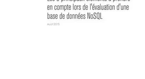 Les 5 éléments clés pour évaluer une base de données NoSQL
