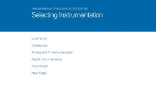 Fundamentals of Building a Test System – Selecting Instrumentation
