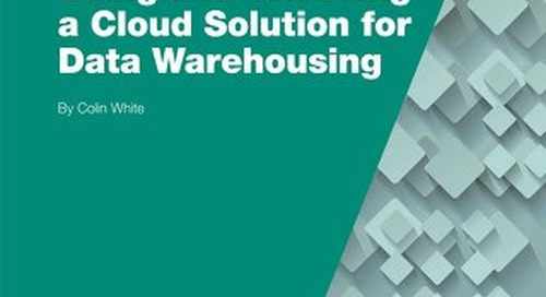 TDWI Checklist Report: Using and Choosing a Cloud Solution for Data Warehousing