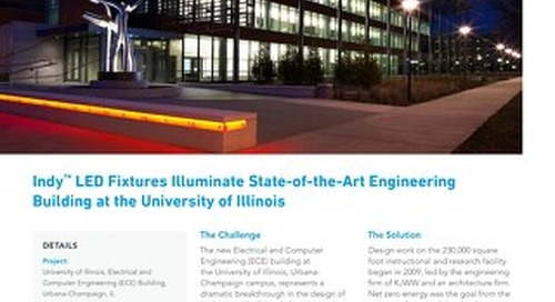 Indy™ LED fixtures Illuminate State-of-the-Art Engineering Building at the University of Illinois
