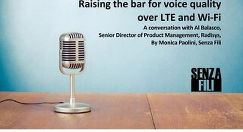Raising the Bar for Voice Quality over LTE and Wi-Fi