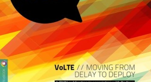 VoLTE - Moving from Delay to Deploy