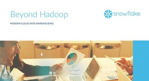 Beyond Hadoop: Modern Cloud Data Warehousing
