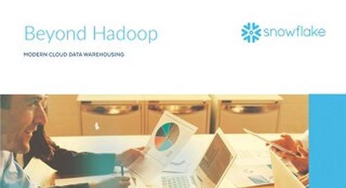 Beyond Hadoop: Modern Cloud Data Warehousing