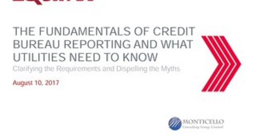 What Utilities Need to Know about Credit Bureau Reporting