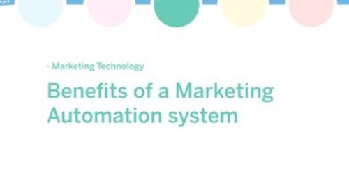 White paper: Benefits of a Marketing Automation System