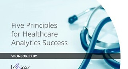 Five Principles for Healthcare Analytics Success
