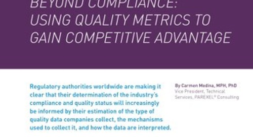 Beyond Compliance: Using Quality Metrics To Gain Competitive Advantage