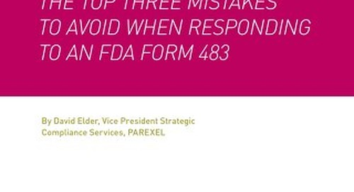 Top Three Mistakes To Avoid When Responding to An FDA Form 483