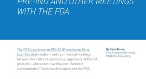 How to Be Smart About PreIND and Other Meetings with FDA