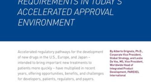 Understanding Regulatory Requirements in Today's Accelerated Approval Environment