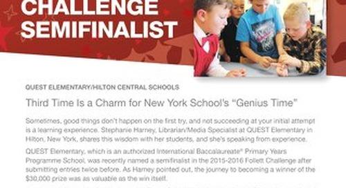 2016 Follett Challenge Elementary School Semifinalist Case Study: Quest Elementary/Hilton Central Schools