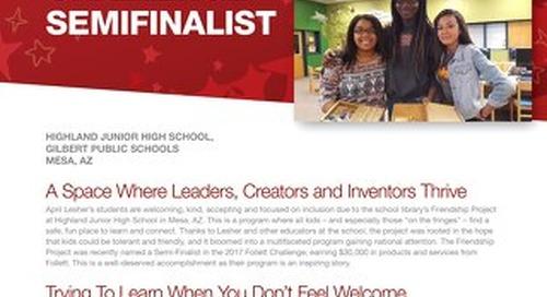 2017 Follett Challenge Middle School Semifinalist Gilbert Public Schools