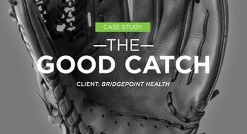 Case Study: Bridgepoint Health