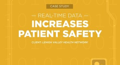 Case Study: Lehigh Valley Health Network