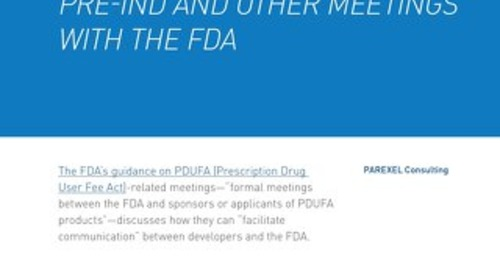 How To Be Smart About Pre-IND And Other Meetings With The FDA
