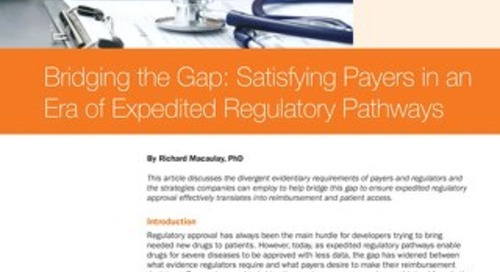 PAREXEL Bridging The Gap Satisfying Payers In An Era of Expedited Regulatory Pathways