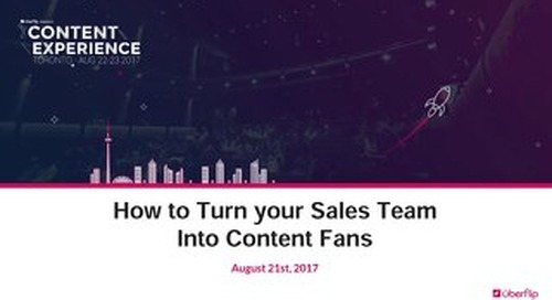 How to Turn your Sales Team into Content Fans