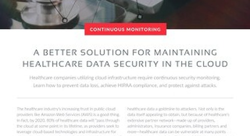 Continuous Monitoring - A Better Solution For Maintaining Healthcare Data Security In The Cloud