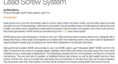 The ACME Lead Screw System