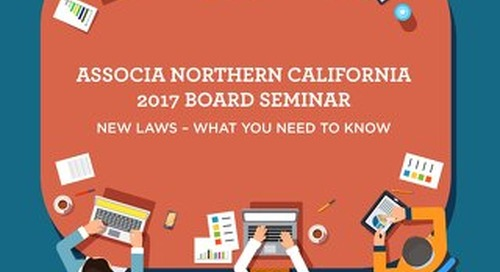 Associa Northern California 2017 Board Seminar - New Laws: What You Need to Know