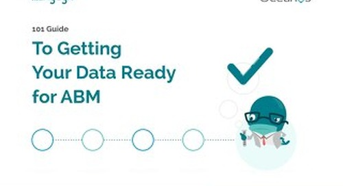 Getting Your Data Ready for Account Based Marketing     Engagio