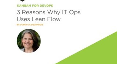 3 Reasons Why IT Ops Uses Lean Flow